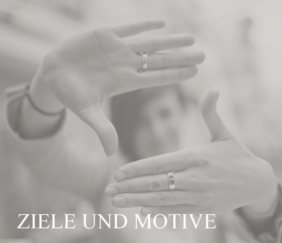 Ziele und Motive